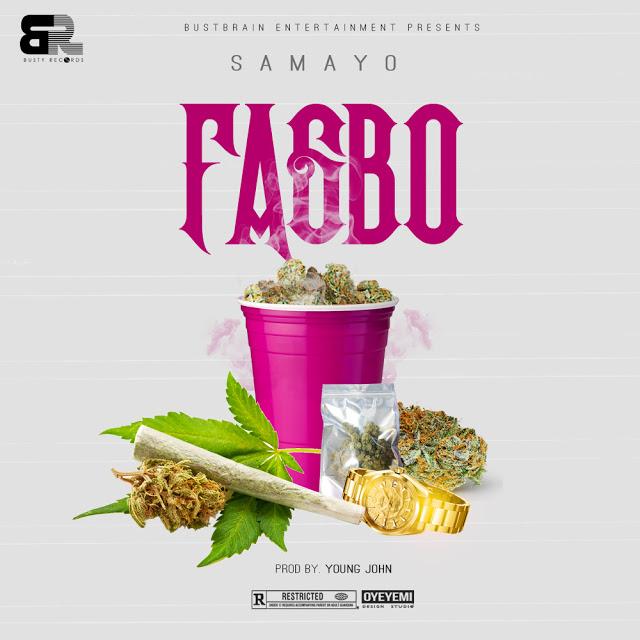 Samayo – FAGBO (Prod. By Young John)