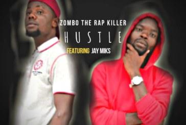 Zombo Ft. Jay Miks – Hustle (Prod. Dj Mzenga Man)