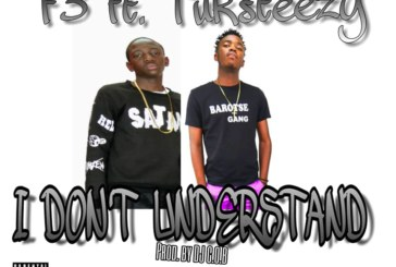 F3 ft. Tuksteezy – I Don't Understand (Prod By. C.O.B)