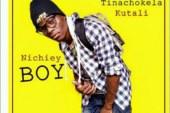 Nichiey Boy – Tinachokela kutali (Prod. Zekampamba )