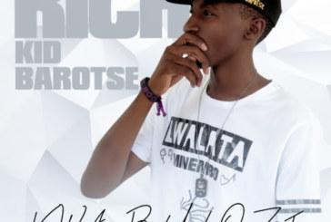 "Mixtape: Rich Kid Barotse – ""Kwa Bulozi"""
