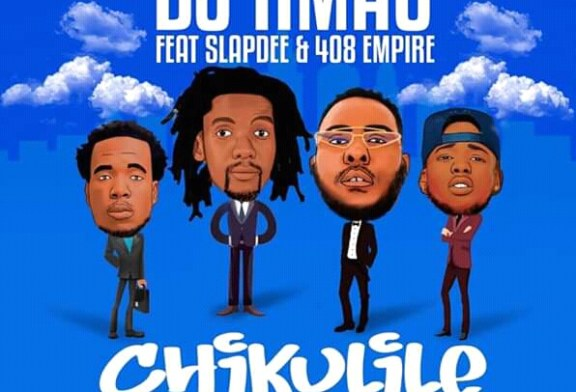 Up Next: Dj H-Mac Ft. Slapdee & 408 Empire – Chikulile