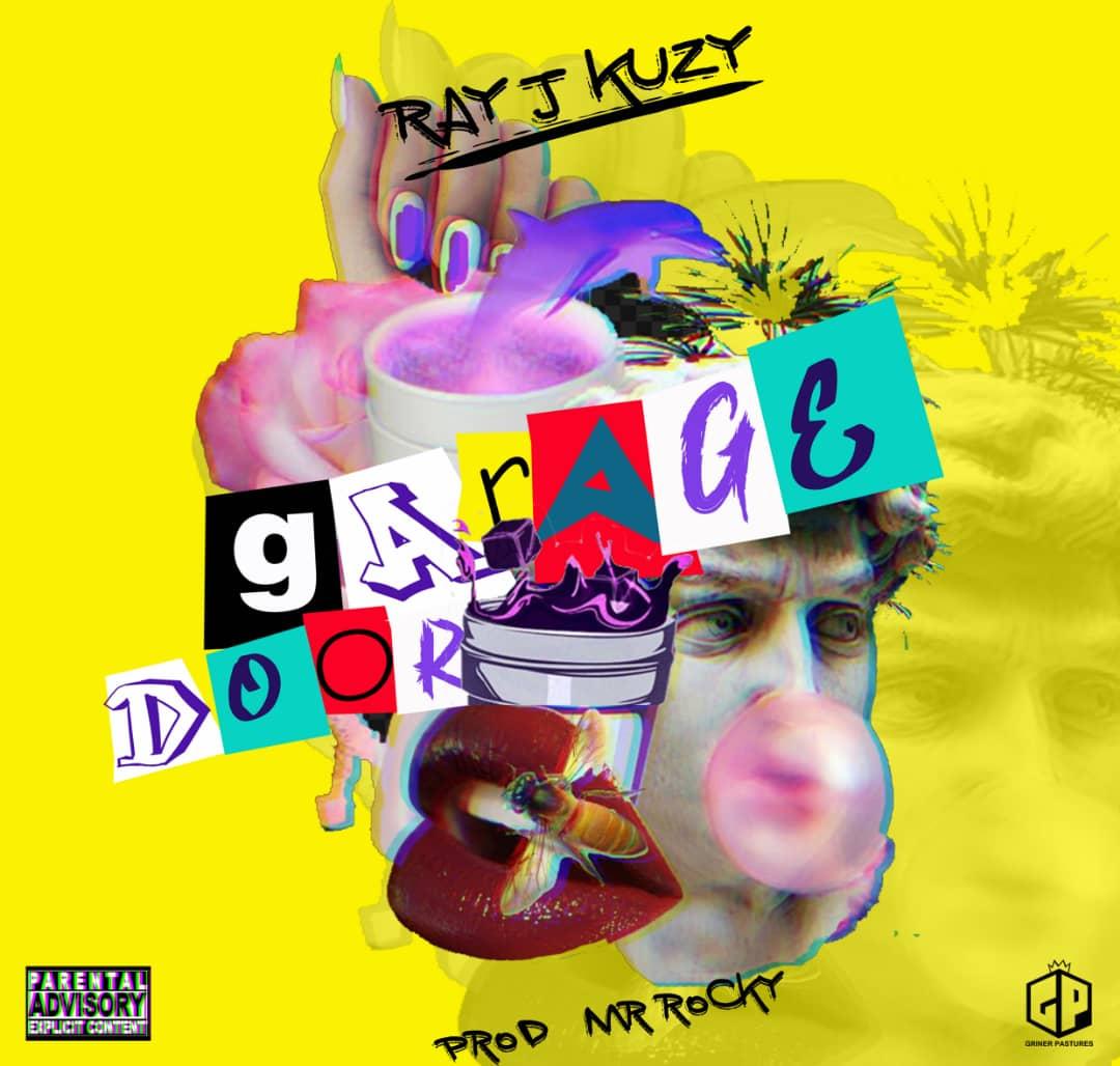 Ray j Kuzy – Garage Door (Prod. By Mr Rocky)