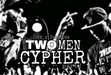 Jrex X Snom Dee – Two Man Cypher Part 2 (Prod. Dj Feligo)