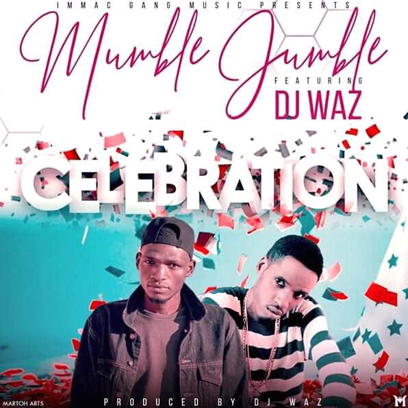 Mumble Jumble Ft. Waz Waz - Celebration