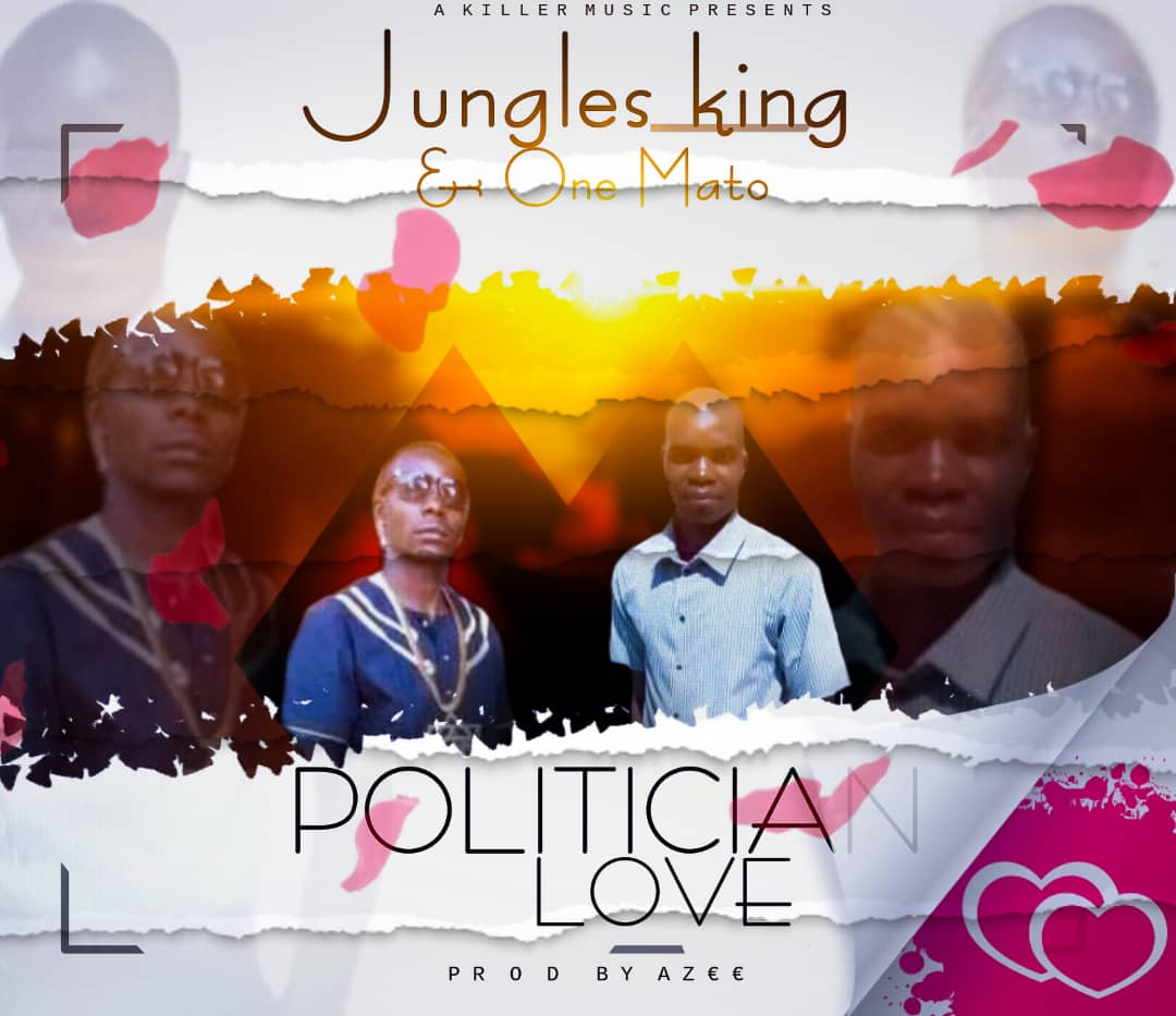 One Mato x Jungle King - Politician Love (Prod. A-Zee)